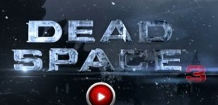 Dead Space 3. Видео #6