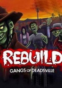 Обложка Rebuild: Gangs of Deadsville