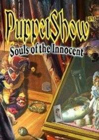Обложка PuppetShow: Souls of the Innocent