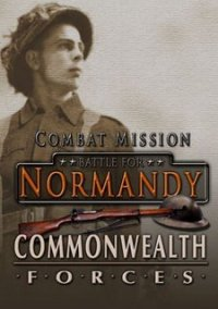 Обложка Combat Mission: Battle for Normandy Commonwealth Forces