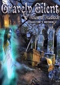 Обложка Gravely Silent: House of Deadlock