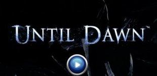 Until Dawn. Видео #1