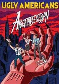 Ugly Americans: Apocalypsegeddon – фото обложки игры