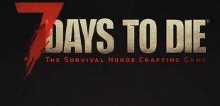 7 Days to Die. Анонс для консолей
