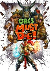 Обложка Orcs Must Die