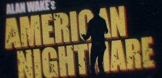 Alan Wake's American Nightmare. Видео #2