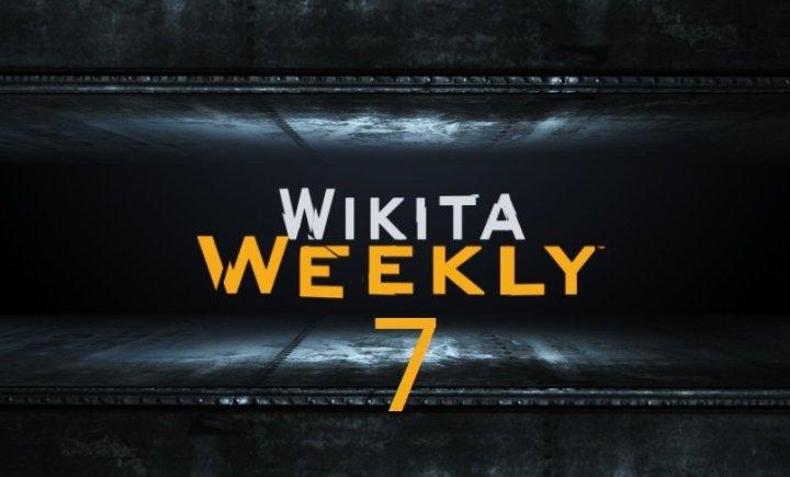 Wikita Weekly | Выпуск 7