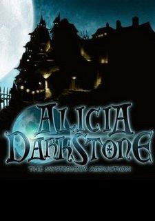 Alicia Darkstone: The Mysterious Abduction