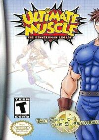 Обложка Ultimate Muscle: The Kinnikuman Legacy - The Path of the Superhero
