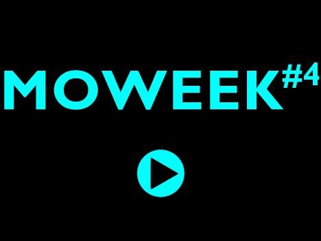 Moweek #4