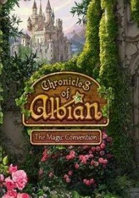 Обложка Chronicles of Albian: The Magic Convention