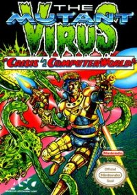 Обложка The Mutant Virus: Crisis in a Computer World