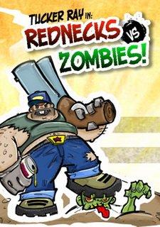Tucker Ray in: Rednecks vs. Zombies