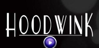 Hoodwink. Видео #1