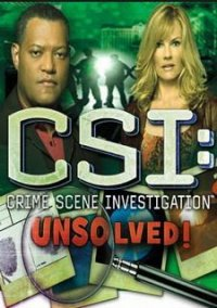 Обложка CSI: Crime Scene Investigation Unsolved!