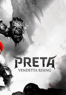 Preta: Vendetta Rising