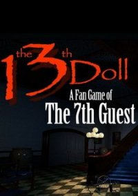 Обложка The 13th Doll: A Fan Game of The 7th Guest