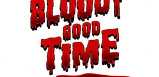 Bloody Good Time. Видео #1