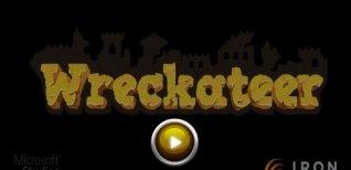 Wreckateer. Видео #1