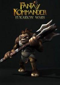 Обложка Fantasy Kommander: Eukarion Wars
