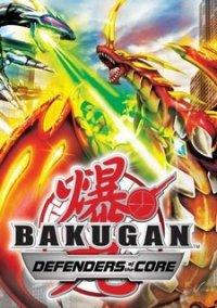 Обложка Bakugan Battle Brawlers: Defenders of the Core