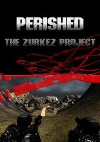 Обложка Perished: The Zurkez Project