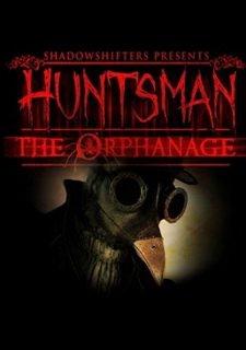 Huntsman: The Orphanage