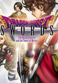 Обложка Dragon Quest Swords: The Masked Queen and the Tower of Mirrors