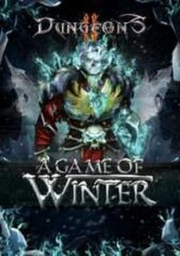 Обложка Dungeons 2: A Game of Winter