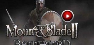 Mount & Blade 2: Bannerlord. Видео #1
