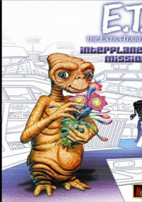 Обложка E.T. The Extra-Terrestrial: Interplanetary Mission