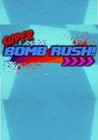 Super Bomb Rush!