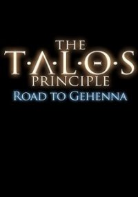 The Talos Principle: Road to Gehenna – фото обложки игры