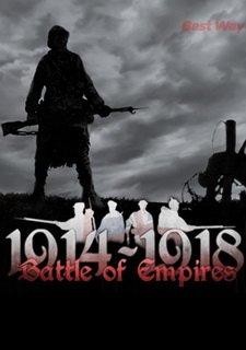 Battle of Empires: 1914-1918