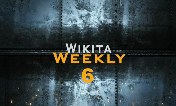 Wikita Weekly | Выпуск 6