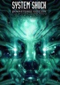 System Shock (2021)