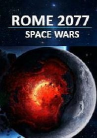 Rome 2077: Space Wars