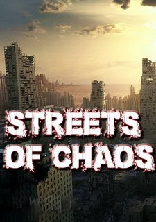 Streets of Chaos