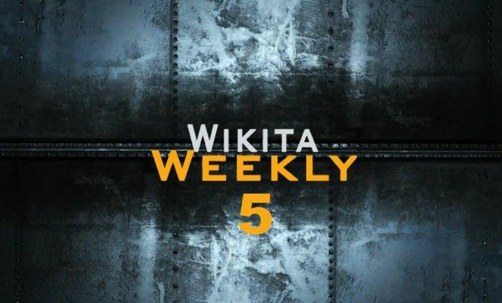 Wikita Weekly | Выпуск 5