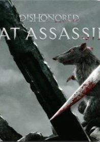 Dishonored: Rat Assassin