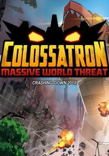 Colossatron: Massive World Threat