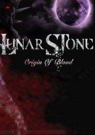 Lunar Stone - Origin of Blood