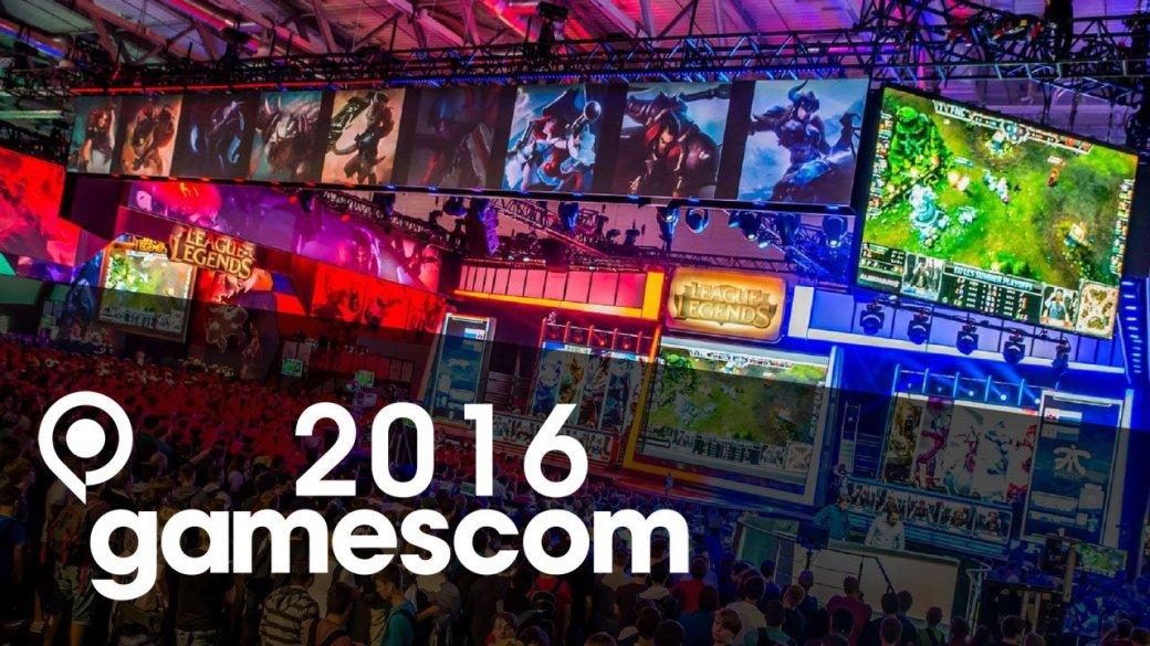 Gamescom 2016: даты, участники, главные игры | Канобу