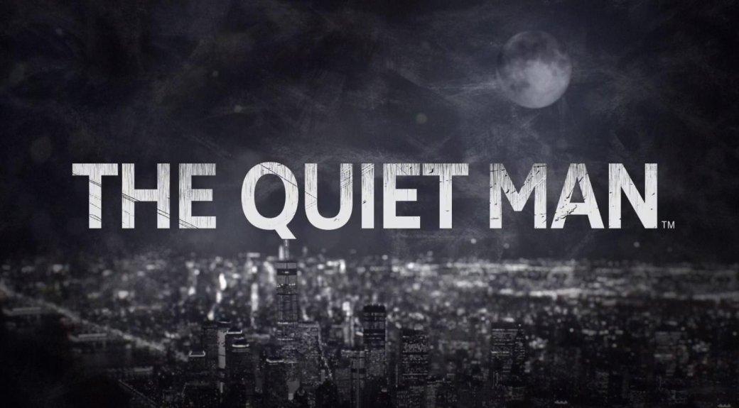 Е3 2018: анонсировано нечто под названием The QuietMan. Как нистранно, про глухого человека | Канобу - Изображение 1462