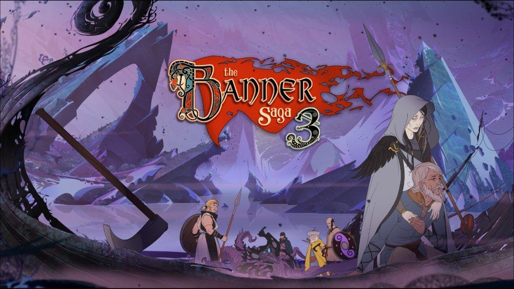 Суть. The Banner Saga 3— достойное завершение потрясающей серии. - Изображение 1